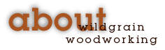 About_WildgrainWoodworking_Header-03